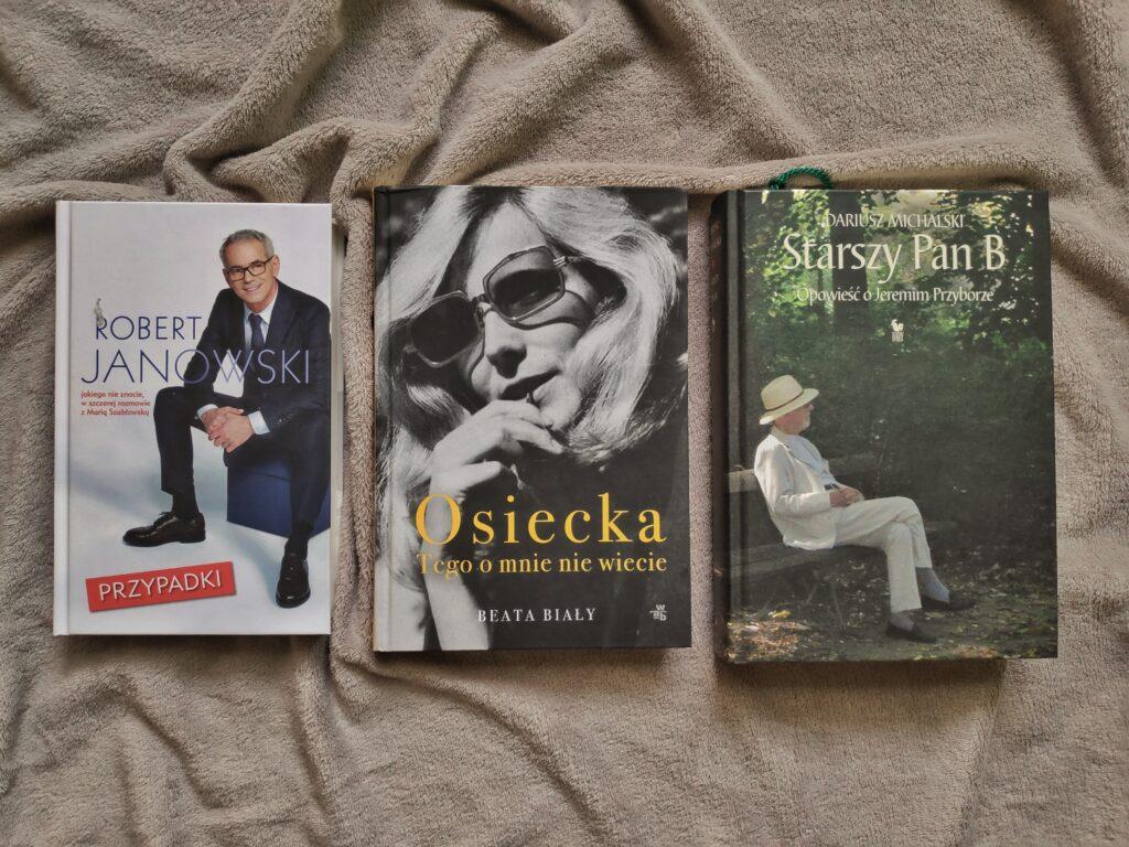 Trzy książki, Przypadki Roberta Janowskiego, Agnieszka Osiecka Tego o mnie nie wiecie i Starszy Pan B o Jeremim Przyborze